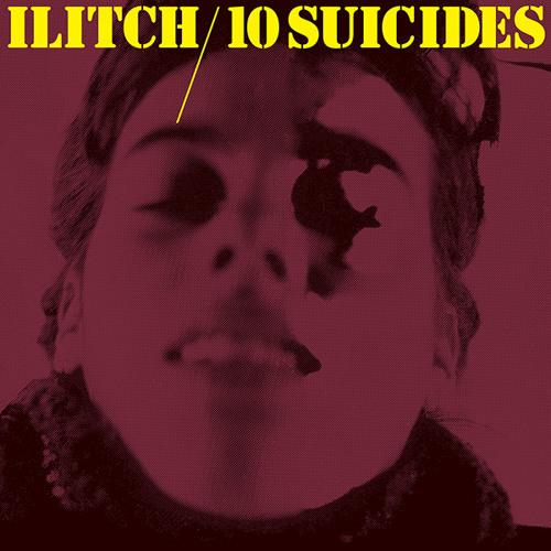 Ilitch - 10 Suicides preview