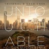 Tritonal & Cash Cash- Untouchable (Holden McCoy Remix) mp3