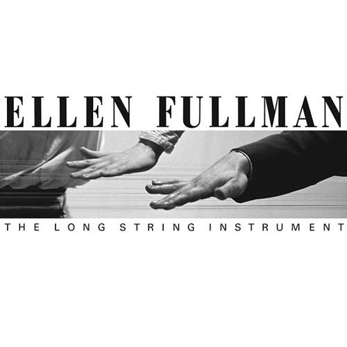 Ellen Fullman - Woven Processional (excerpt)
