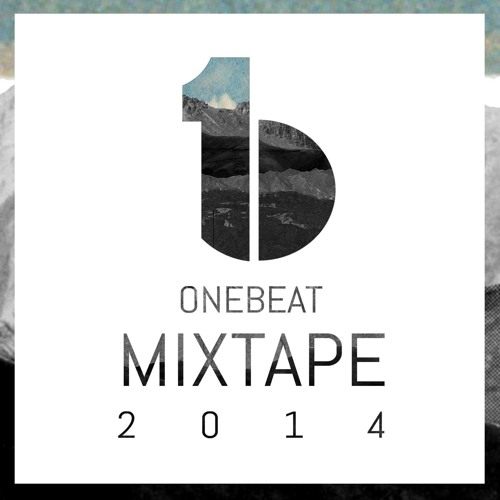 OneBeat Mixtape 2014 - Todos Los Dias X Half Waif (Remix)