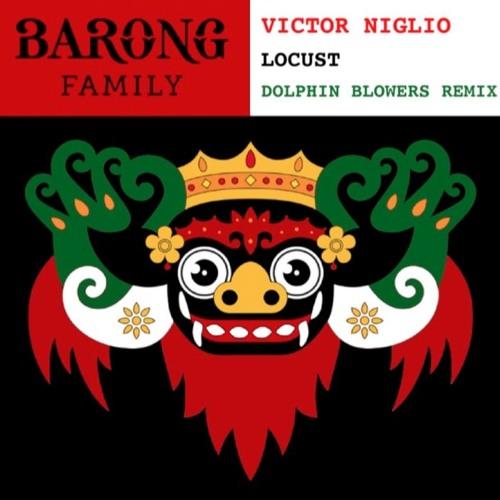 Victor Niglio - Locust (Dolphin Blowers Remix)