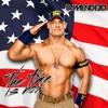 Jhon Cena - The Time Is Now (Dj Méndez Edit)FREE DOWNLOAD