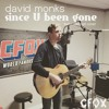 David Monks - Since U Been Gone (Kelly Clarkson cover)