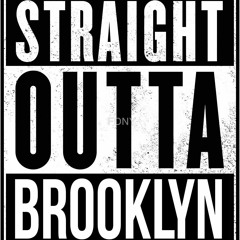 Straight Outta Brooklyn Feat. Fame, Maino, Papoose, Troy Ave, Uncle Murda, Moe Chipps & Lucky Don