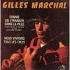 Gilles Marchal - Comme un Étranger dans la Ville (Harry Nilsson - Everybody's Talkin') (1969)