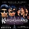 Las Kardashians - Klaze Y Eztylo Prod. Karlitos Beatz & Lil Geniuz [ Los Cuello Blanco ]