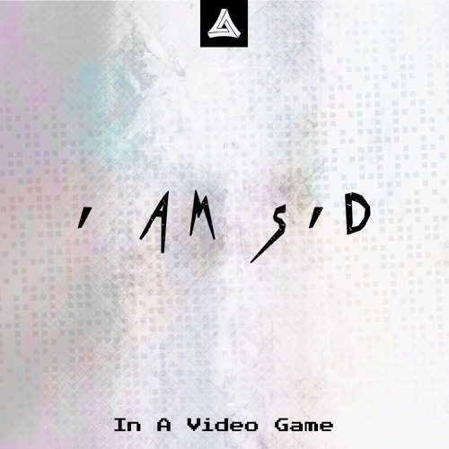 I am Sid - In A Video Game [MA Free Release]