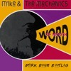 Mike & The Mechanics - Word Of Mouth (Mark Boom Bootleg)