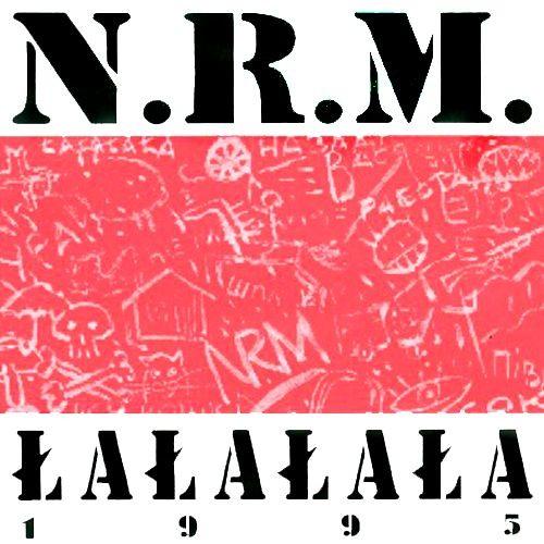 "N.R.M. ""LaLaLaLa"""