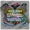 Wannabe (Peacemakers & BVNKZ Remix)