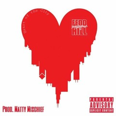 """""""Heart Of The City"""" (Prod. by Matty Mischief)"""