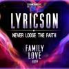 Never Loose The Faith (Family Love Riddim) - Lyricson