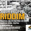 Travis Francis - The System(Poor People Riddim)