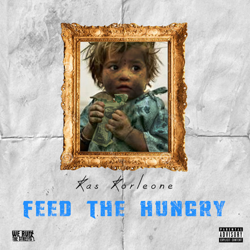 Feed The Hungry (presented by We Run The Streets)