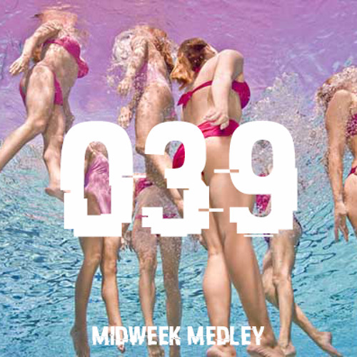 Closed Sessions Midweek Medley - 039