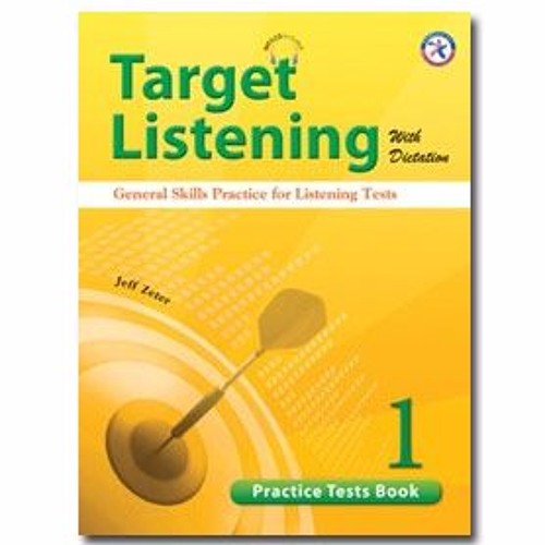 Target Listening With Dictation - Practice Tests Book 1 by Compass