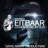 Bohemia - Eitbaar [COVER SONG BY S10]