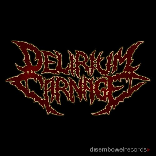 Delirium Carnage - Deformed Land Obliteration