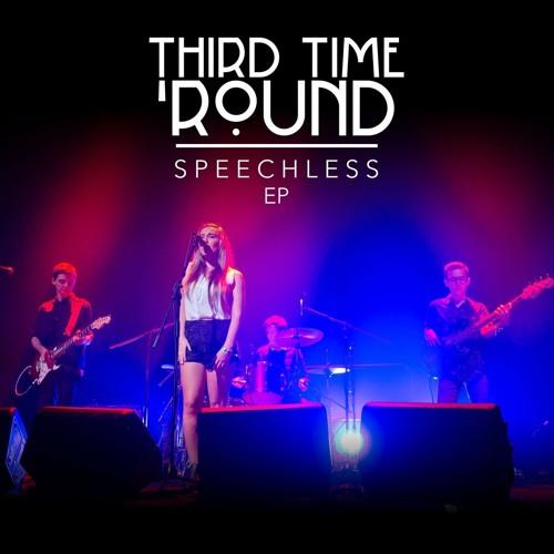 Speechless • Third Time 'Round