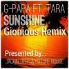 G-Papa Ft Tara - Sunshine (Gionious Remix)[Free Download]