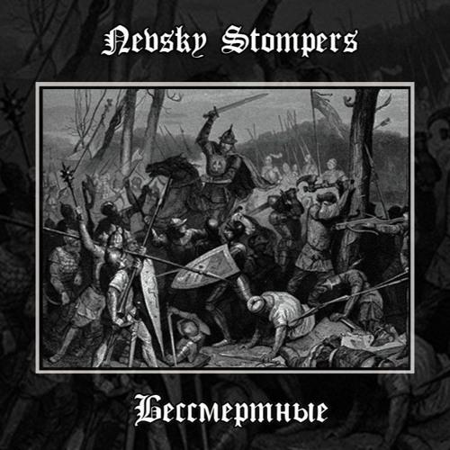 Nevsky Stompers - Невская Битва (Battle Of The Neva)