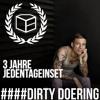 Dirty Doering - 3 Jahre Jeden Tag ein Set mp3