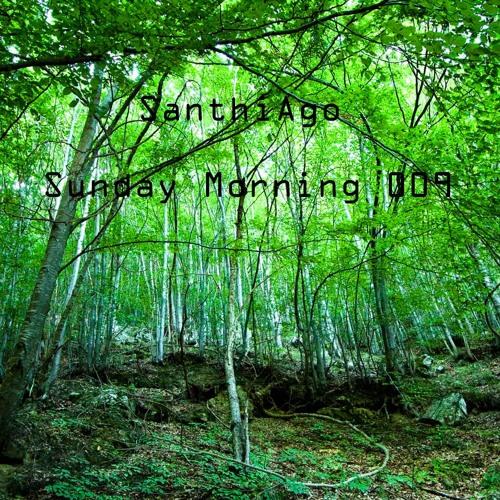 Sunday Morning 009 set by SanthiAgo