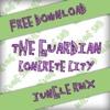 The Guardian - Concrete City (ciloozz jungle rmx) [FREE DOWNLOAD IN THE DESCRIPTION]