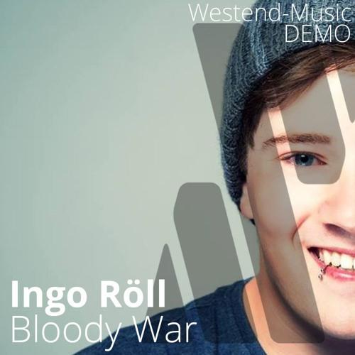 Ingo Roell - Bloody War