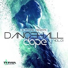 DJ TY'FAYA - DANCEHALL DOPE VOL 1