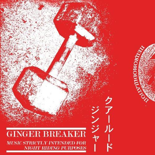 Ginger Breaker - Quaaludic Depravity