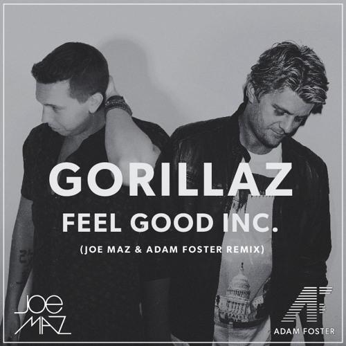 Gorillaz- Feel Good Inc. (JM & AF Remix) [Played by Don Diablo + SNBRN]