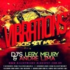 VIBRATIONS 2k15 SET ( Djs Lery Meury & André Lima )[CLICK EM