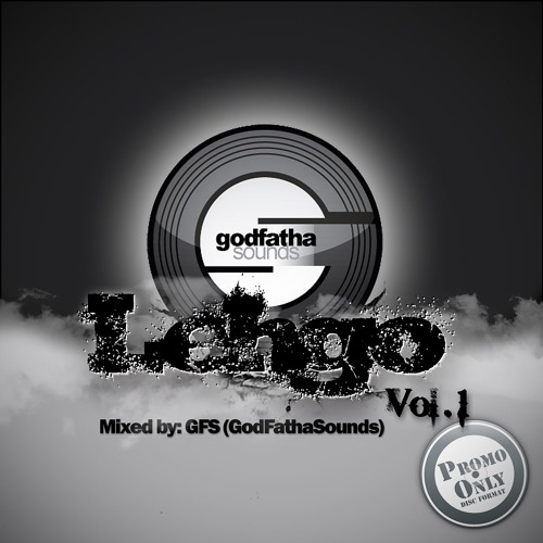 "Godfathasounds - Lehgo ""Vol.1 "" (Preview)"