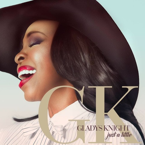 Gladys Knight – Just A Little
