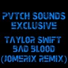 Taylor Swift - Bad Blood (JoMEriX Remix)