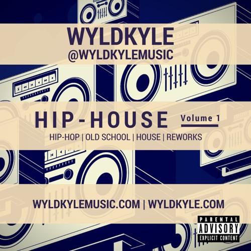 WyldKyle - Hip-House Volume 1