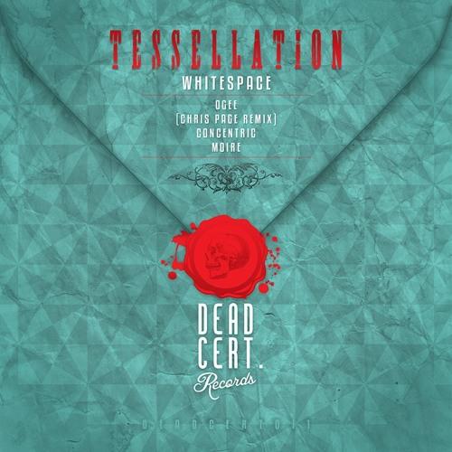 DEADCERT011 : Whitespace - Tessellation (incl. Chris Page Remix)