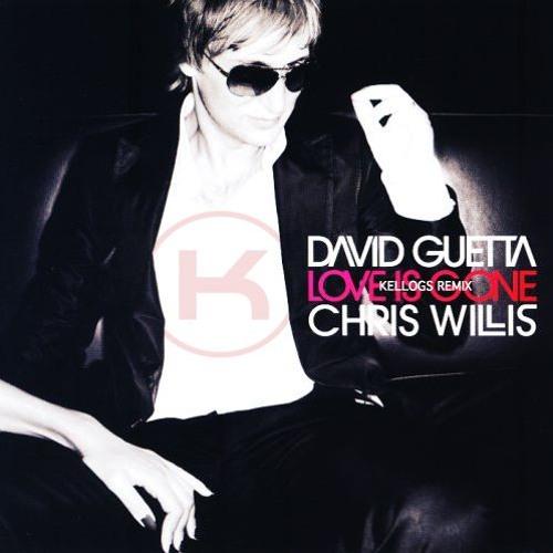 David Guetta - Love Is Gone (Kellogs Remix)[Free Download]
