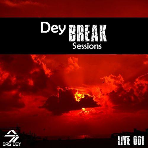 DeyBREAK Sessions Live001