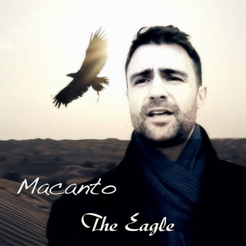 Macanto - The Eagle - Song Of Freedom