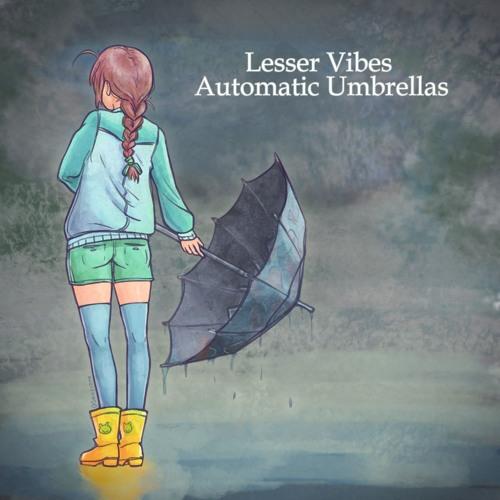 Lesser Vibes - Automatic Umbrellas