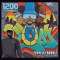 1200 Techniques Flow is Trouble (Ft. Ghostface Killah) Artwork