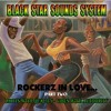 BLACK STAR SOUNDS SYSTEM