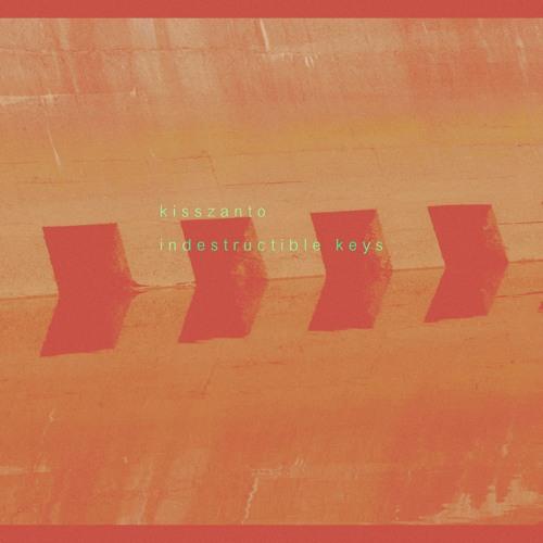 Indestructible Keys (2012)
