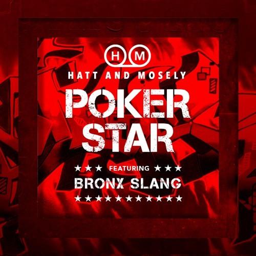 Poker Star (Featuring BRONX SLANG)