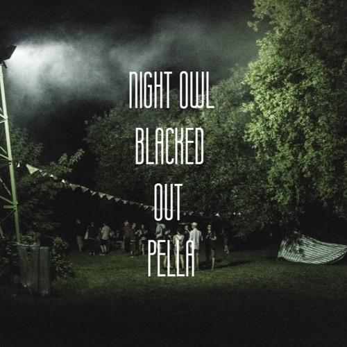 Night Owl - Blacked Out Pella