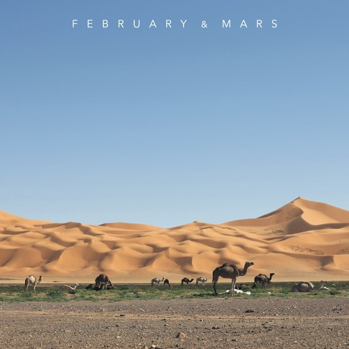 February & Mars - Mojuba LP 4 (Preview)