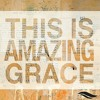 Bethel Music Ft. Jeremy Riddle - This Is Amazing Grace