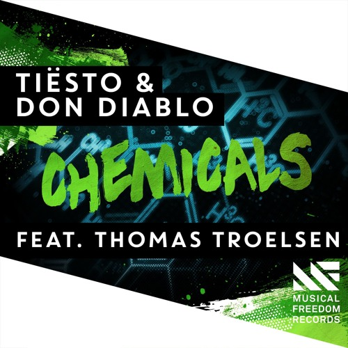 Tiësto & Don Diablo - Chemicals (feat. Thomas Troelsen) [OUT NOW]